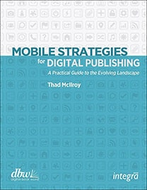 Mobile Strategies for Digital Publishing
